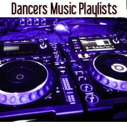 Dancers playlists
